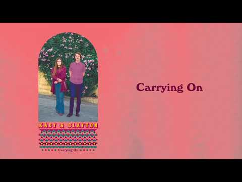 """Kacy & Clayton - """"Carrying On"""" [Audio Only] Mp3"""