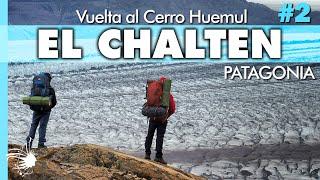 Glaciares en Peligro, El Chaltén | Capítulo 2  | Hoy No Duermo en Casa
