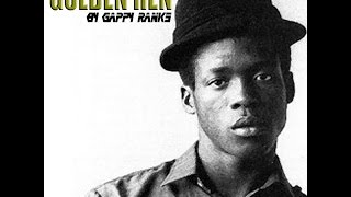 Gappy Ranks - 'Return Of The Golden' Hen (Tenor Saw Golden Hen Tribute)
