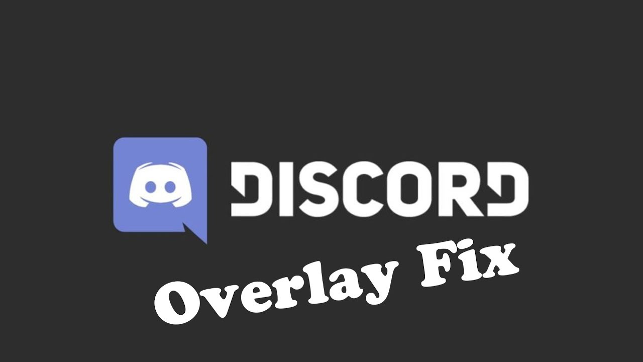 How to Fix Discord Overlay / Discord Overlay Fix (Tutorial)