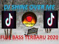 Dj Shine Over Me Viral Tiktok Terbaru  Kisma Full Bass   Mp3 - Mp4 Download