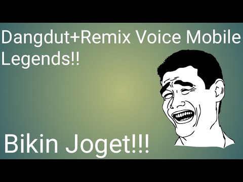 Voice Mobile Legends Versi Remix And Koplo #2