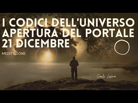 I Codici dell'Universo Apertura del Portale 21 Dicembre - Meditazione