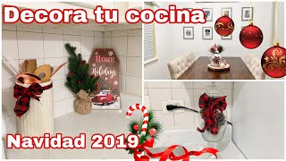 IDEAS PARA DECORAR TU COCINA // NAVIDAD 2019 // COCINA PEQUEÑA // COMO DECORAR TU COCINA