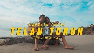 Download Kapthenpurek_Telan Turun (Official Music Video)