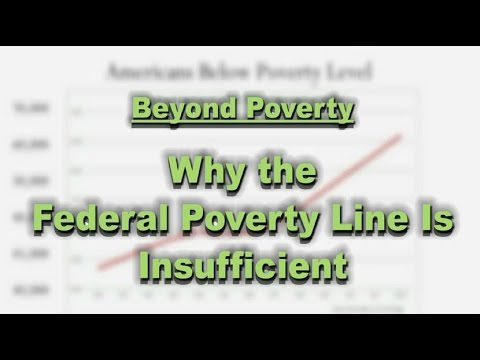 Beyond Poverty: Why the Federal Poverty Level is Insufficient