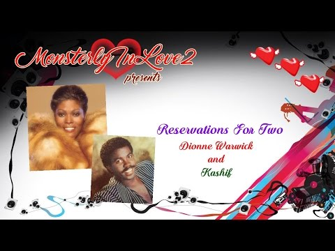 Dionne Warwick & Kashif - Reservations For Two (1987)
