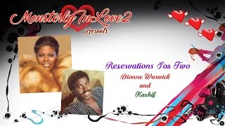 Dionne Warwick & Kashif - Reservations For Two