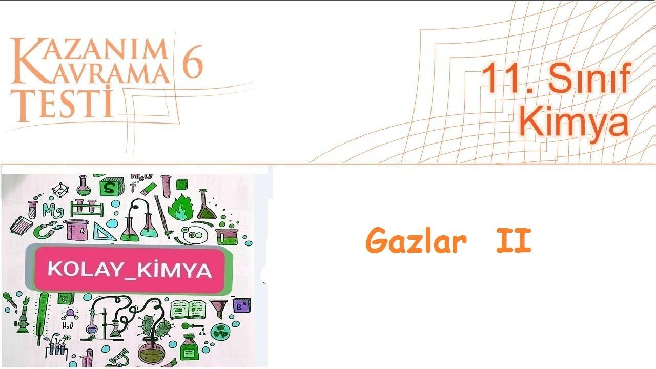 11  SINIF KİMYA Kazanım Kavrama 6, Gazlar.