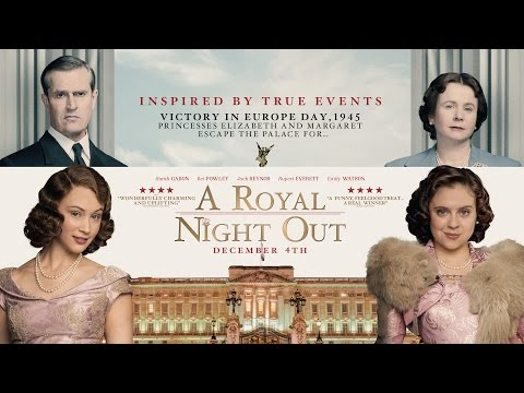 A Royal Night Out trailer