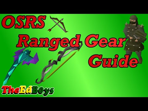OSRS Ranged Gear Guide | Old School Runescape Range Weapon & Armour
