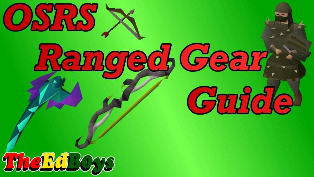 OSRS Ranged Gear Guide | Old School Runescape Range Weapon & Armour