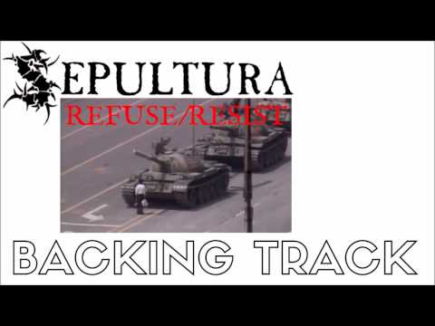 Sepultura - Refuse/Resist Backing Track