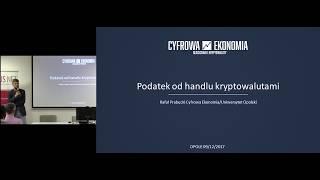 Podatek od bitcoinów i kryptowalut - Rafał Prabucki (Cyfrowa Ekonomia, UO)
