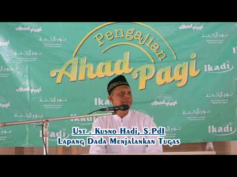 Lapang Dada dalam Menjalankan Tugas (Video)
