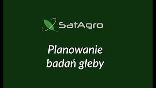 Planowanie badań gleby - aplikacja SatAgro
