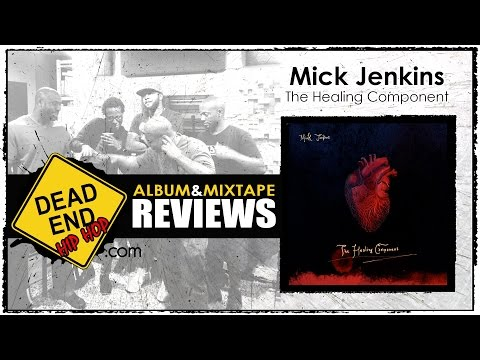 Mick Jenkins - The Healing Component Album Review | DEHH