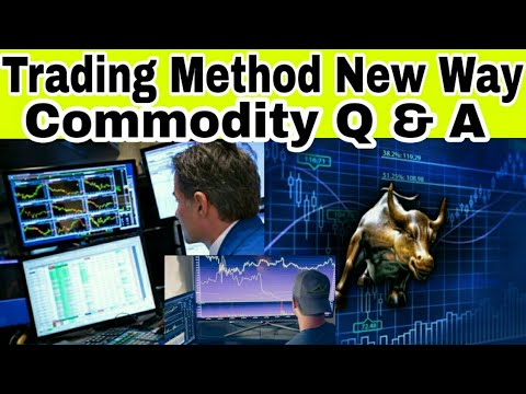 Commodity Trading Way & Solve Long Term Trade Confusions