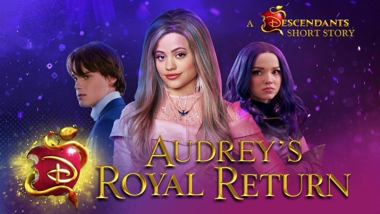 [VIDEO] - Audrey's Royal Return ??  I Short Story I Descendants 3 7