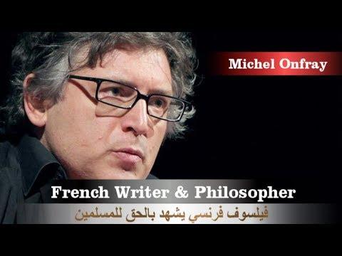 فيلسوف فرنسي يدافع عن المسلمين بكلام عجيب ومُفاجِئ  للجميع - French philosopher Michel
