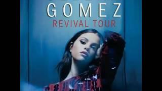 Selena Gomez - Me & My Girls (Live at Revival Tour) [Studio Version]