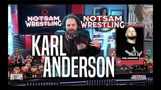 Karl Anderson - Staying in WWE?, Going Solo, AJ Styles, Bullet Club, etc - Notsam Wrestling