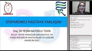 TSRM Webinar: Disparonili Hastaya Yaklaşım - Doç. Dr. Yeşim Bayoğlu Tekin
