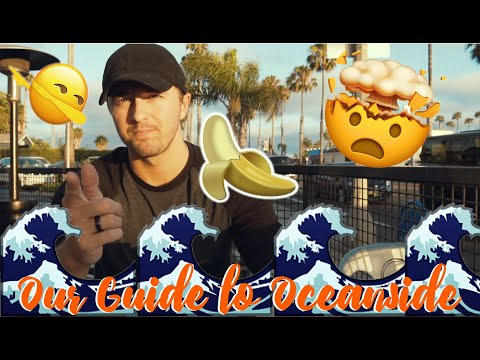 Our Guide To Oceanside CA