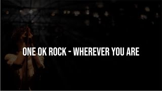 Lirik One Ok Rock ~ Wherever You Are (indonesia Translation)