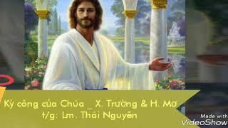 Kỳ công của Chúa - Xuân Trường & Hồng Mơ