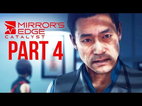 Mirror's Edge Catalyst Gameplay Walkthrough Part 4 - BENEFACTOR (Full Game)