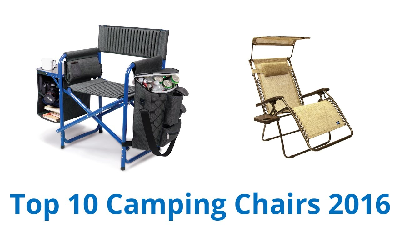 10 best camping chairs 2016 - youtube