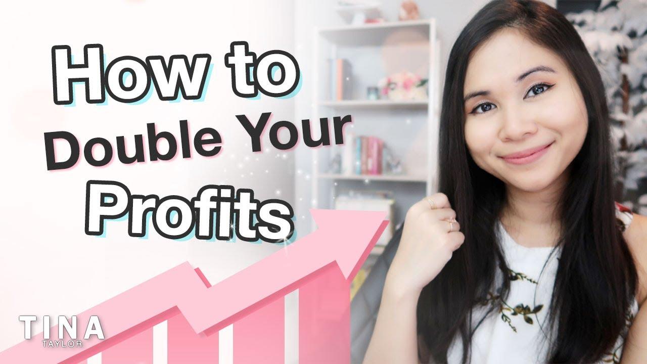 2 Easy Ways to Double Your Profits   Tina Taylor - YouTube