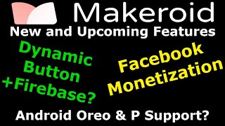 Makeroid.io New and Upcoming Features ( Makeroid, a platform to create Android App )