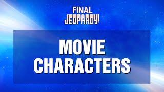Final Jeopardy! 06/16/2021   Disney Movie Characters   JEOPARDY!
