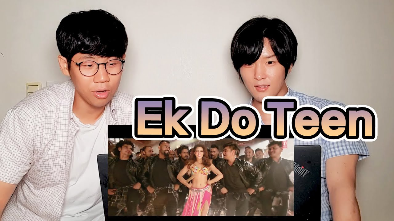 Koreans React to Ek Do Teen! | Baaghi 2 | Jacqueline F x Tiger S x Disha P