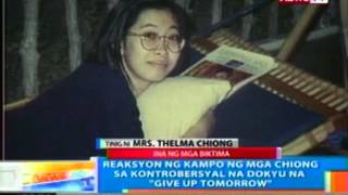 NTG: Reaksyon ng kampo ng mga Chiong sa kontrobersyal na dokyu, 'Give Up Tomorrow'