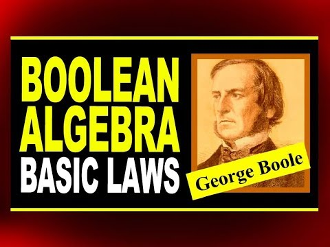 Boolean Algebra - Basic Laws | Commutative, Associative, Distributive Laws and New Operations