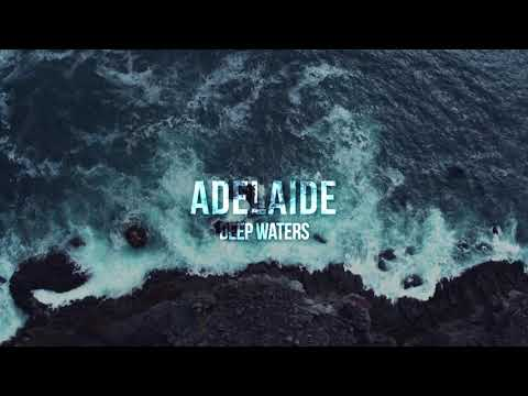 Adelaide - DEEP WATERS (Official Lyric Video) Mp3