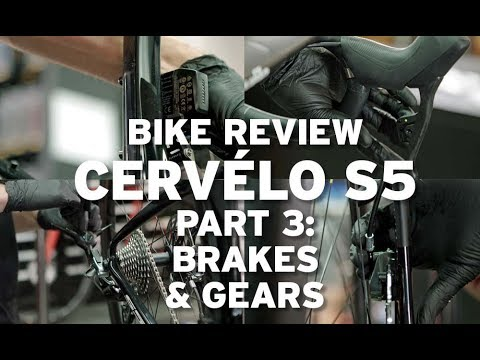 Bike review – Cervelo S5: part 3 – Finishing the build (brakes and gears)