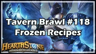 [Hearthstone] Tavern Brawl #118: Frozen Recipes