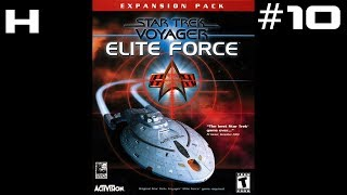 Star Trek Voyager Elite Force Expansion Pack Walkthrough Part 10