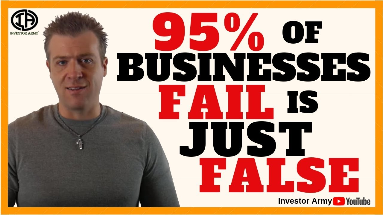 95% of businesses FAIL is JUST FALSE