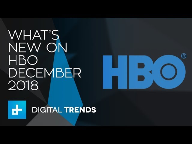 what-s-new-on-hbo-and-what-s-leaving-in-december-2018