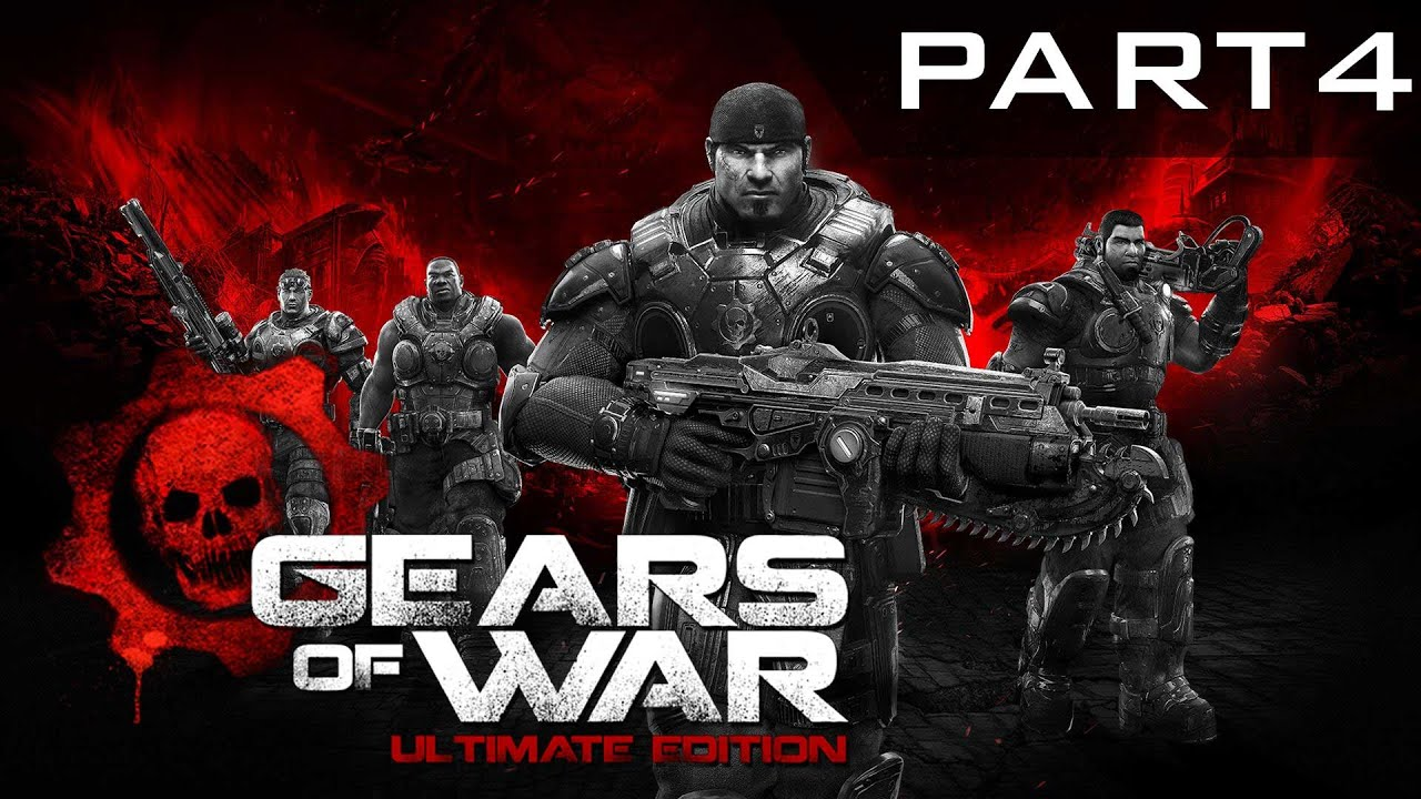 Gears Of War: Ultimate Edition - Playthrough - Part 4 (XBOX One)
