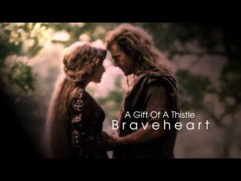 Brave Heart .. A Gift Of A Thistle - James Horner