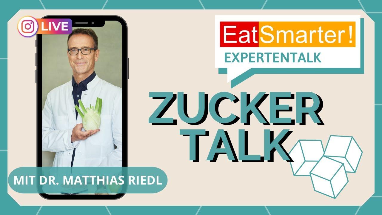 Eat Smarter Zuckertalk Mit Dr Matthias Riedl Youtube