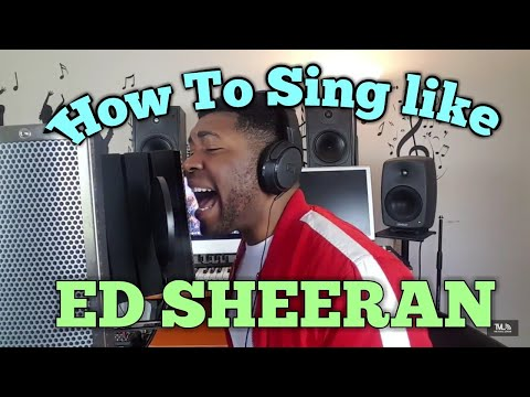 HOW TO SING like ED SHEERAN | Vocal Lessons