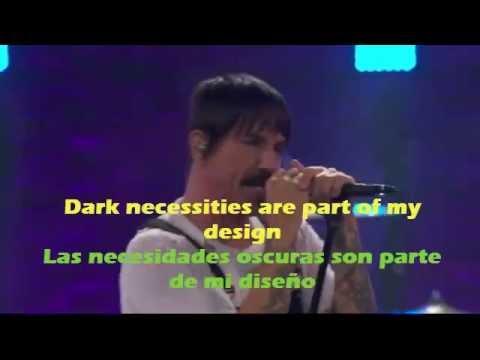Red Hot Chili Peppers - Dark Necessities EN VIVO (Lyrics - Letra Sub español)