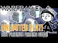 Warframe - How to get UNLIMITED Platinum!!!! (2019 BEST Plat farming guide)